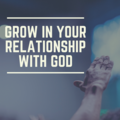 Coaching Session: How to Grow in Your Relationship with God