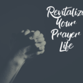 Coaching Session: Revitalize Your Prayer Life