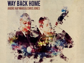 Selling with online payment: Andre Hayward & Chris Jones - Way Back Home (MP3 Album)