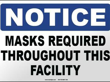 Products for Sale: OSHA Safety Sigy-Notice: Masks Required Throughout  This Facility