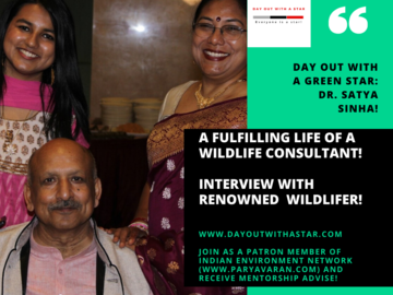 Request Meeting: Mentorship Session with Dr. Satya Sinha: Renowned Wildlifer!