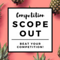 Offering expert consultation: COMPETITION SCOPE OUT: HOW TO TAKE YOUR COMPETITORS' CUSTOMERS