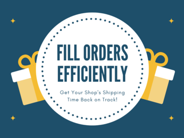 Offering expert consultation: Fill Orders Efficiently (and Get More Done in Less Time!)