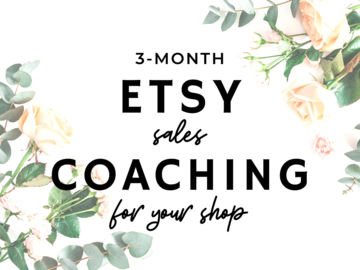 Offering online services: 3 Month Etsy Coaching Package