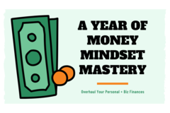 Offering online services: Month-to-Month Money Mindset Mastery (Personal and/or Small Biz)