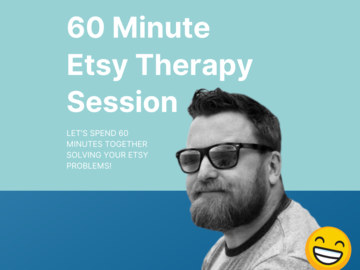 Offering expert consultation: 60 Minute Etsy Therapy Session