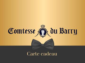 Vente: Carte cadeau Comtesse du Barry (120€)
