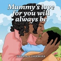 For Sale: Mummy's Love for you will always be.