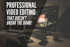 Offering online services: Need Your Videos Edited To Free Your Precious Time?