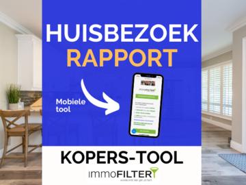 .: Bespaar tijd & geld met onze online tool: Huisbezoek-rapport