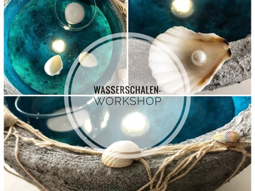 Workshop offering (dates): Wasserschale