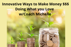 Coaching Session: Innovative ways to Make Money Doing What You Love with Dr. Magic