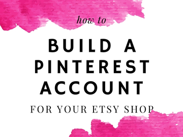 Offering online services: Build A Pinterest Account For Your Etsy Shop