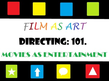 Online Payment - 1 on 1: Directing 101: Film as Art & Movies as Entertainment.