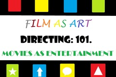 Online Payment - 1 on 1 : Directing 101: Film as Art & Movies as Entertainment.