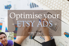 Offering online services: Optimise your Etsy Ads - to make more sales