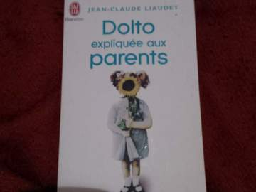Vente: Dolto expliqué aux parents