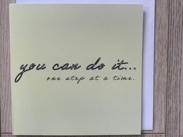 For Sale: You Can Do It, One Step At A Time Greeting Card