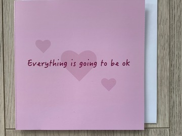 For Sale: Everything Is Going To Be Ok Greeting Card