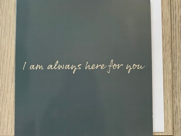 For Sale: I Am Always Here For You Greeting Card