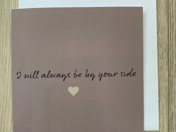 For Sale: I Will Always Be By Your Side Greeting Card