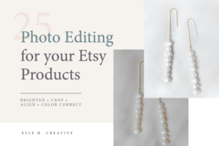 Offering online services: Photo Editing for Your Etsy Products [Up to 25 Photos]
