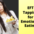 Service: EFT Tapping for Emotional Eating
