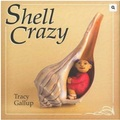 Buy Now: Shell Crazy Hard Cover Childrens Book By Tracy Gallup