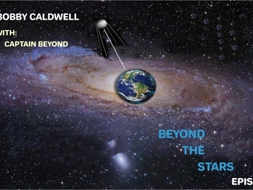 Announcement: Bobby Caldwell Show with Captain Beyond /Episode 6