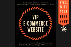 Offering online services: VIP Ecommerce Website - With Etsy Stock Sync