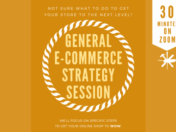 Offering expert consultation: General Ecommerce Strategy Session On ZOOM