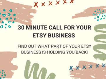 Offering expert consultation: 30 Minute Healthy Etsy Business Call