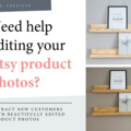 Offering online services: Photo Editing for Your Etsy Products [Up to 5 Photos]