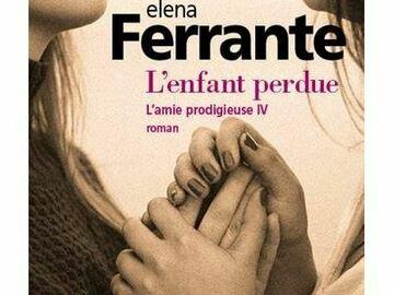 Vente: L'ENFANT PERDUE - ELENA FERRANTE - 8.50€