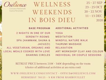 Offre: Wellness retreat à Bois Dieu? hERMERAY  A côté de RAMBOUILLET