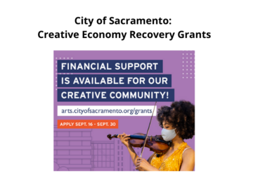 Announcement: City of Sacramento: Creative Economy Recovery Grants
