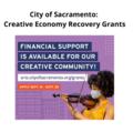 Announcement: City of Sacramento: Creative Economy Recovery Grants