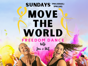 Free Session: MOVE THE WORLD - Freedom Dance - SUNDAYS 5pm UK Summer Time
