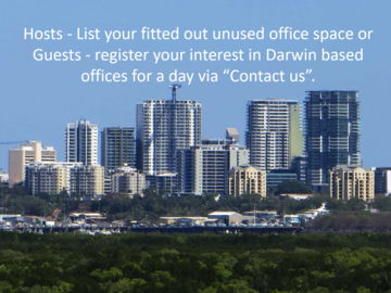 Announcement: REGISTER YOUR INTEREST in Darwin Offices - Rent for 1 day