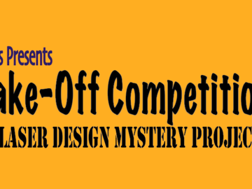 Virtual Learn a skill (groups): Make-Off Competition!  October: Laser Cutting and Engraving.