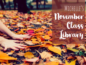 For Sale Now: Michelle's November Class Library | Standard Price