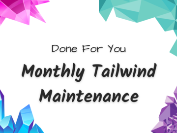 Offering online services: Tailwind Monthly Maintenance