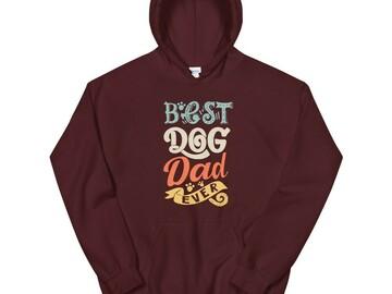 Selling: Best Dog Dad Ever - Hoodie