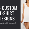 Offering online services: 15 Custom T-Shirt Designs (with Mockups)