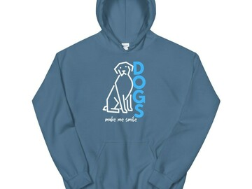 Selling: Dogs Make Me Smile - Hooded Sweatshirt
