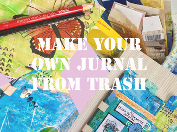 Workshop Angebot (Termine): Trash to Treasure Journal