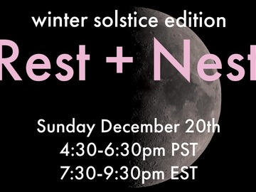 For Sale Now: Rest + Nest:  Winter Solstice Edition