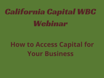 Announcement: How to Access Capital for Your Business - CalCap & SBA