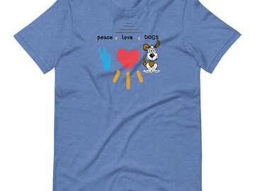 "Selling: ""Peace Love Dogs"" T-Shirt for dog lovers"