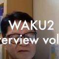 コミュニティ: WAKU2 インタビュー  vol.2 早川和彦さん
